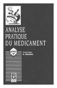 L'Analyse pratique du médicament