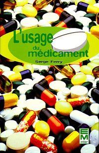L'usage du médicament