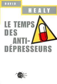 Le temps des antidépresseurs