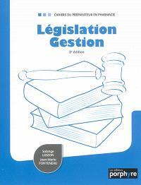 Législation, gestion