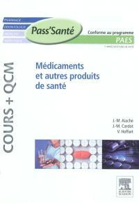 Médicaments et autres produits de santé : PAES