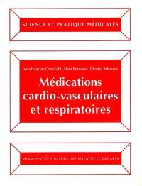Médications cardio-vasculaires et respiratoires