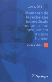 Mémento de la recherche biomédicale portant sur un médicament à usage humain