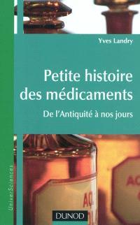 Petite histoire des médicaments : de l'Antiquité à nos jours