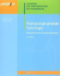 Pharmacologie générale, toxicologie : mécanismes fondamentaux