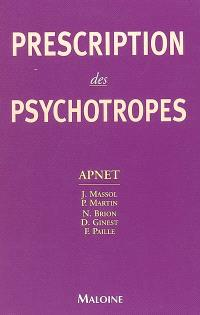 Prescription des psychotropes