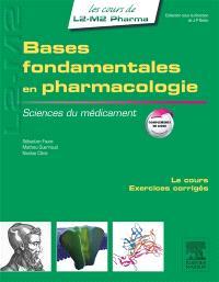Sciences du médicament, Bases fondamentales en pharmacologie