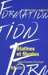Statines et fibrates : modes d'action moléculaires et importance dans la prévention des maladies cardiovasculaires