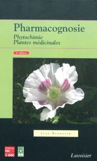 Pharmacognosie : phytochimie et plantes médicinales