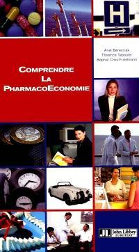 Comprendre la pharmacoéconomie