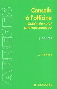 Conseils à l'officine : aide au suivi pharmaceutique