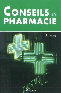 Conseils en pharmacie