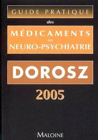 Guide pratique des médicaments en neuro-psychiatrie
