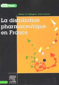 La distribution pharmaceutique en France