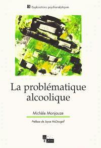 La problématique alcoolique