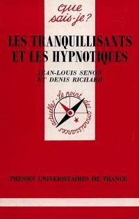 Les tranquilisants et les hypnotiques