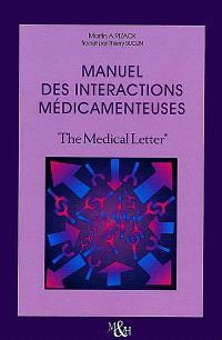 Manuel des interactions médicamenteuses : The Medical Letter