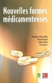 Nouvelles formes médicamenteuses