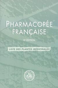 Pharmacopée française : liste de plantes médicinales 2007