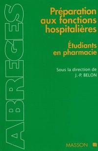 Préparation aux fonctions hospitalières : étudiants en pharmacie