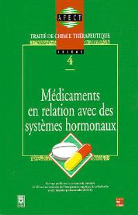 Traité de chimie thérapeutique. Volume 4, Médicaments en relation avec des systèmes hormonaux