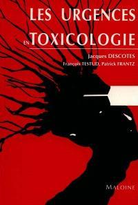 Urgences en toxicologie