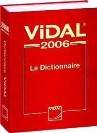 Vidal 2006 : le dictionnaire