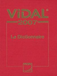Vidal 2007 : le dictionnaire