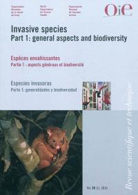 Revue scientifique et technique. n° 29-1, Invasive species : part 1, general aspects and biodiversity