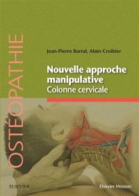 Nouvelle approche manipulative, Colonne cervicale