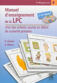 Manuel d'enseignement de la langue parlée complétée chez les enfants sourds en début de scolarité primaire : recueil d'exercices