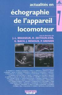 Actualités en échographie de l'appareil locomoteur. Volume 7