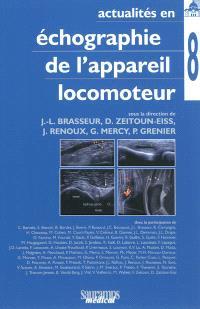 Actualités en échographie de l'appareil locomoteur. Volume 8