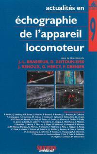 Actualités en échographie de l'appareil locomoteur. Volume 9