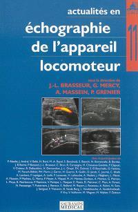 Actualités en échographie de l'appareil locomoteur. Volume 11