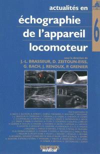Actualités en échographie de l'appareil locomoteur. Volume 6