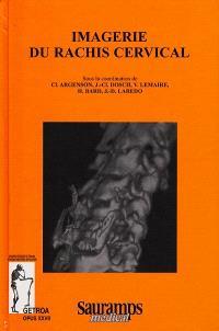 Imagerie du rachis cervical