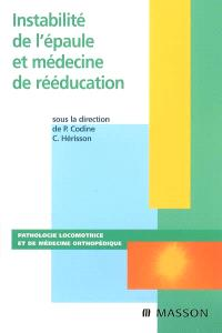 Instabilité de l'épaule et médecine de rééducation