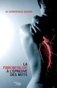 La fibromyalgie à l'épreuve des mots