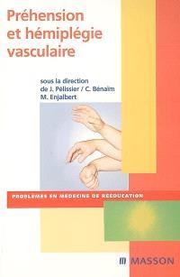 Préhension et hémiplégie vasculaire
