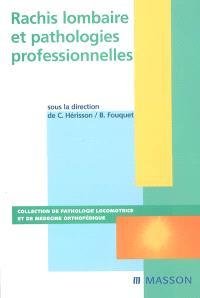 Rachis lombaire et pathologies professionnelles