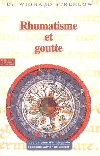 Rhumatisme et goutte : Hildegarde de Bingen : le programme de santé