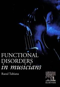 Functional disorders in musicians