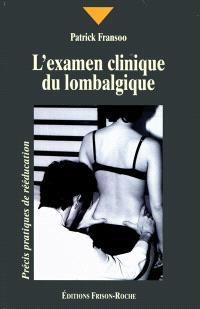 L'examen clinique du lombalgique