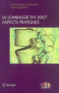 La lombalgie en 2007 : aspects pratiques