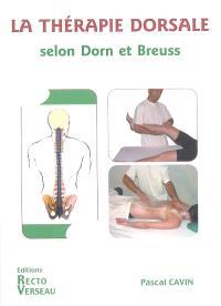 La thérapie dorsale : selon Dorn et Breuss