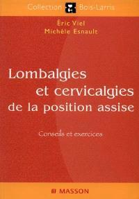 Lombalgies et cervicalgies de la position assise : conseils et exercices