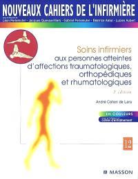 Soins infirmiers aux personnes atteintes d'affections traumatologiques, orthopédiques et rhumatologiques