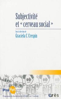 Cahiers de Préaut. n° 9, Subjectivité et cerveau social