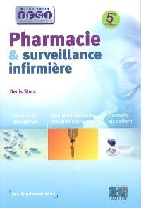 Pharmacie & surveillance infirmière